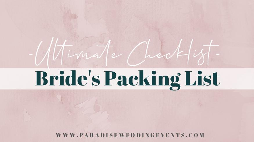 bride packing list